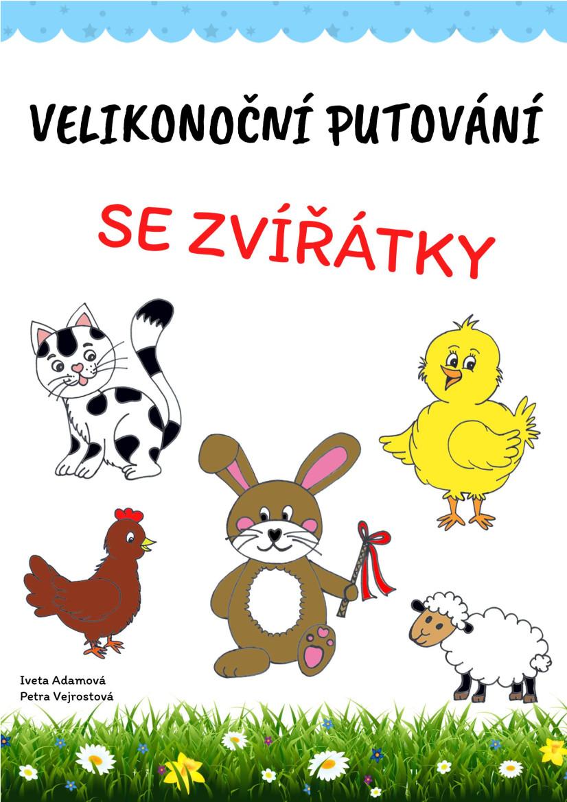 VELKÉ VELIKONOČNÍ PUTOVÁNÍ SE ZVÍŘÁTKY - PDF ke stažení